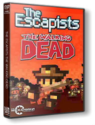 The Escapists The Walking Dead R.G.Механики