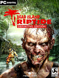 Dead Island Riptide - Definitive Edition 2016 PC Лицензия
