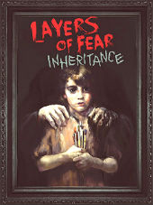 Layers of Fear Inheritance 2016 PC RePack by FitGirl
