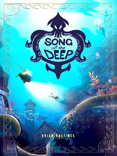 Song of the Deep 2016 PC by Let'sРlay