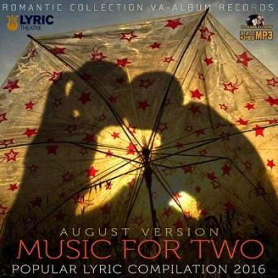 Music For Two Popular Lyric 2016 MP3