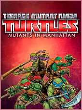 Teenage Mutant Ninja Turtles Mutants in Manhattan by xatab