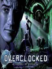 Overclocked A History of Violence 2007 PC GOG