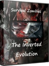 Survival Zombies The Inverted Evolution 2016 PC Repack