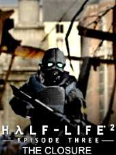 Half-Life 2 Episode 3 The Closure 2016 PC