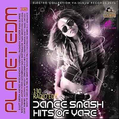 Dance Smash Hits Of Yare Planet EDM 2016 MP3
