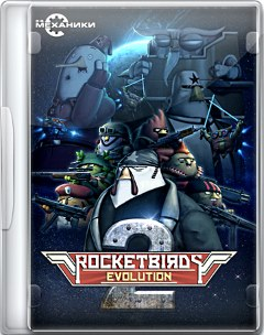 Rocketbirds 2 Evolution 2017 PC R.G.Механики