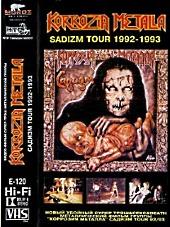 Коррозия металла Садизм Тур 1992 - 1993