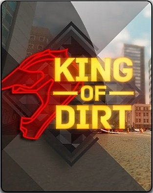 King Of Dirt 2017 PC RePack qoob