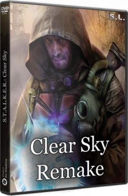 S.T.A.L.K.E.R. Clear Sky - Remake 2016 PC by SeregA-Lus