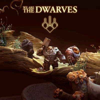We Are The Dwarves 2016 PC by R.G.Catalyst