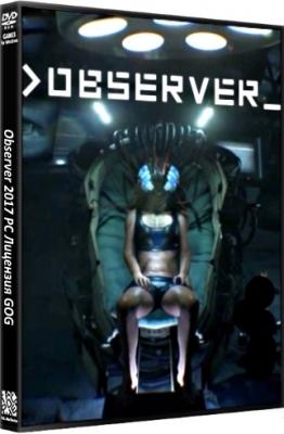 Observer 2017 PC Лицензия GOG