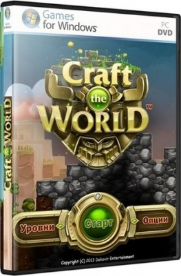 Craft The World 2013 PC RePack Pioneer