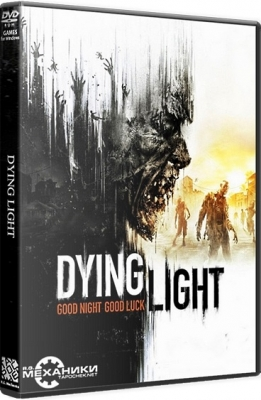 Dying Light R.G. Механики