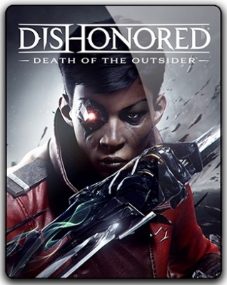 Dishonored Death of the Outsider 2017 PC by qoob