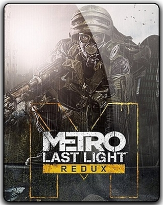 Metro Last Light Redux 2014 PC RePack от qoob
