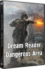 S.T.A.L.K.E.R. SoC Dream Reader Dangerous Area 2017 PC SeregA-Lus