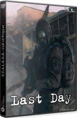 S.T.A.L.K.E.R.: Last Day