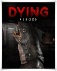 DYING Reborn 2018 PC