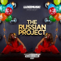 LUXEmusic proжект The Russian Project 2017 MP3
