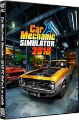 Car Mechanic Simulator 2018 PC RePack от xatab