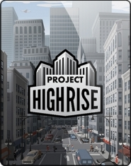 Project Highrise 2016 PC RePack от qoob