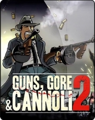 Guns Gore and Cannoli 2 2018 PC RePack от qoob