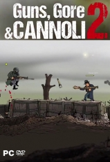 Guns Gore and Cannoli 2 2018 PC RePack от xatab